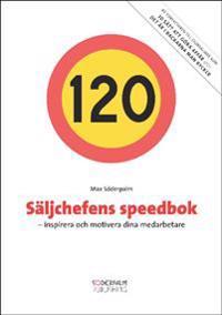 Säljchefens Speedbok : inspirera och motivera dina medarbetare