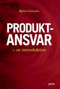Produktansvar - en introduktion