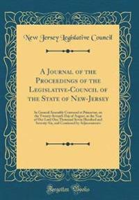 A Journal of the Proceedings of the Legislative-Council of the State of New-Jersey