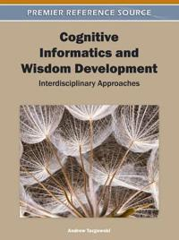 Cognitive Informatics and Wisdom Development