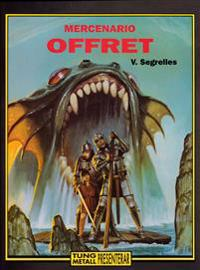 Mercenario 4 - Offret