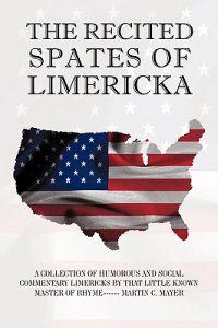 The Recited Spates of Limericka