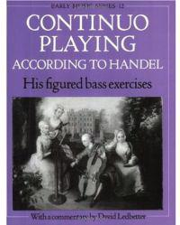 Continuo Playing According to Handel: His Figured Bass Exercises
