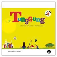 Tunggung : lek med språket i förskolan!