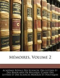 Mémoires, Volume 2