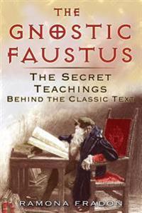 The Gnostic Faustus