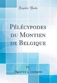 Pélécypodes du Montien de Belgique (Classic Reprint)