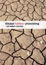 Global hållbar utveckling : på enkel svenska