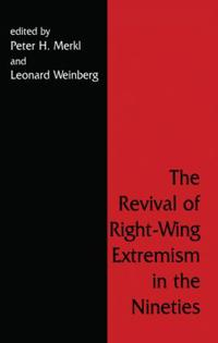 The Revival of Right Wing Extremism in the 90s