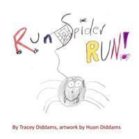 Run Spider, Run!