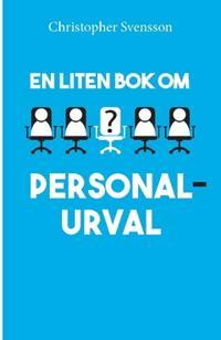 En liten bok om personalurval