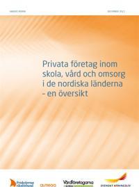 Privata företag inom skola, vård och omsorg i de nordiska länderna