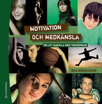 Motivation och medkänsla : att samtal med tonåringar