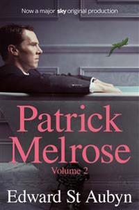 Patrick Melrose Volume 2 (TV Tie-In)