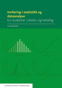 Innføring i statistikk og dataanalyse for studenter i idretts- og helsefag