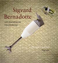 Sigvard Bernadotte och skandinavisk industridesign