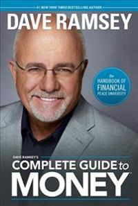Dave Ramsey's Complete Guide to Money - Dave Ramsey - böcker (9781937077204)     Bokhandel