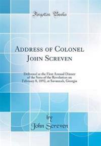 Address of Colonel John Screven