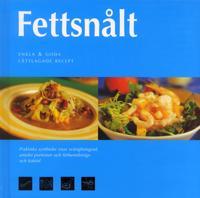Fettsnålt : enkla och goda lättlagade recept - Susanna Tee | Laserbodysculptingpittsburgh.com