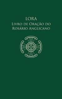 Lora - Livro de Ora  o Do Ros rio Anglicano