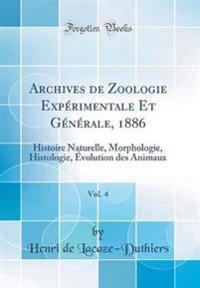 Archives de Zoologie Expérimentale Et Générale, 1886, Vol. 4