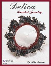 Delica Beaded Jewelry