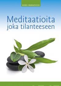 Meditaatioita joka tilanteeseen