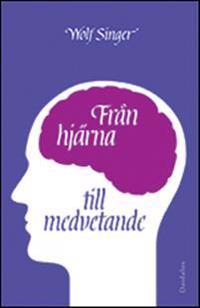 Från hjärna till medvetande