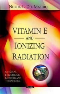Vitamin E and Ionizing Radiation