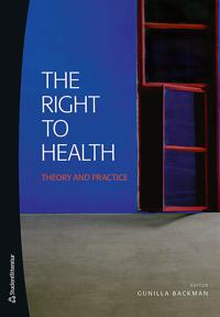 The right to health : theory and practice