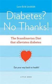 Diabetes, No Thanks!