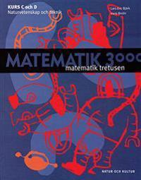 Matematik 3000 för NV och TE Kurc C och D lärobok NV/TE