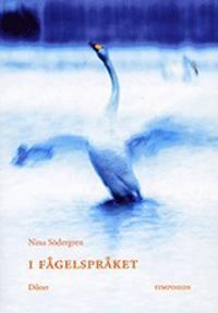 I fågelspråket : dikter