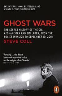 Ghost wars - the secret history of the cia, afghanistan and bin laden
