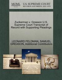 Zuckerman V. Greason U.S. Supreme Court Transcript of Record with Supporting Pleadings