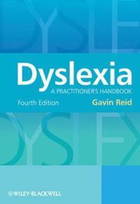Dyslexia: A Practitioner's Handbook, 4th Edition