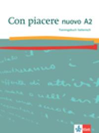 Con piacere nuovo A2. Trainingsbuch Italienisch