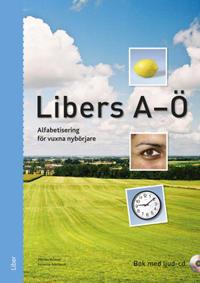 Libers A-Ö - alfabetisering för vuxna nybörjare - bok med cd