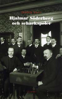 Hjalmar Söderberg och schackspelet