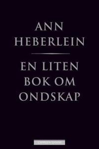 En liten bok om ondskap - Ann Heberlein | Ridgeroadrun.org