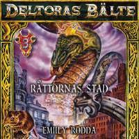 Deltoras bälte 3 - Råttornas stad