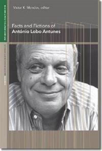 Facts and Fictions of Antonio Lobo Antunes