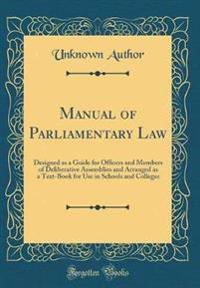 Manual of Parliamentary Law