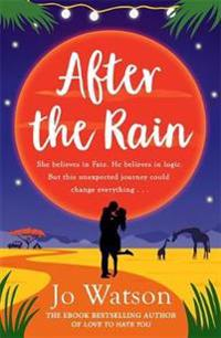 After the rain - the new hilarious rom-com from the author of love to hate