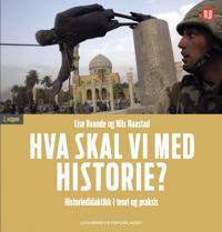 Hva skal vi med historie? - Lise Kvande, Nils Naastad pdf epub