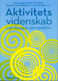 Aktivitetsvidenskab i et nordisk perspektiv