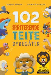 102 irriterende teite dyregåter - Bjørn F. Rørvik | Inprintwriters.org