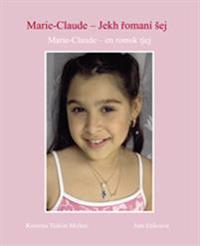 Marie-Claude : en romsk tjej