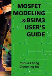 Mosfet Modeling & Bsim3 User's Guide