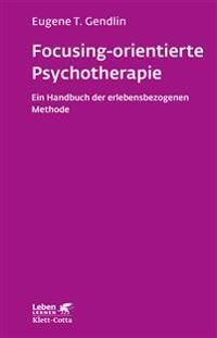 Focusing-orientierte Psychotherapie